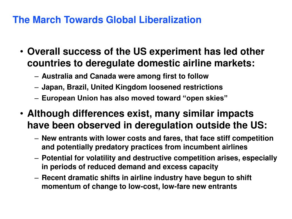 The March Towards Global Liberalization