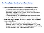 the remarkable growth of low fare carriers