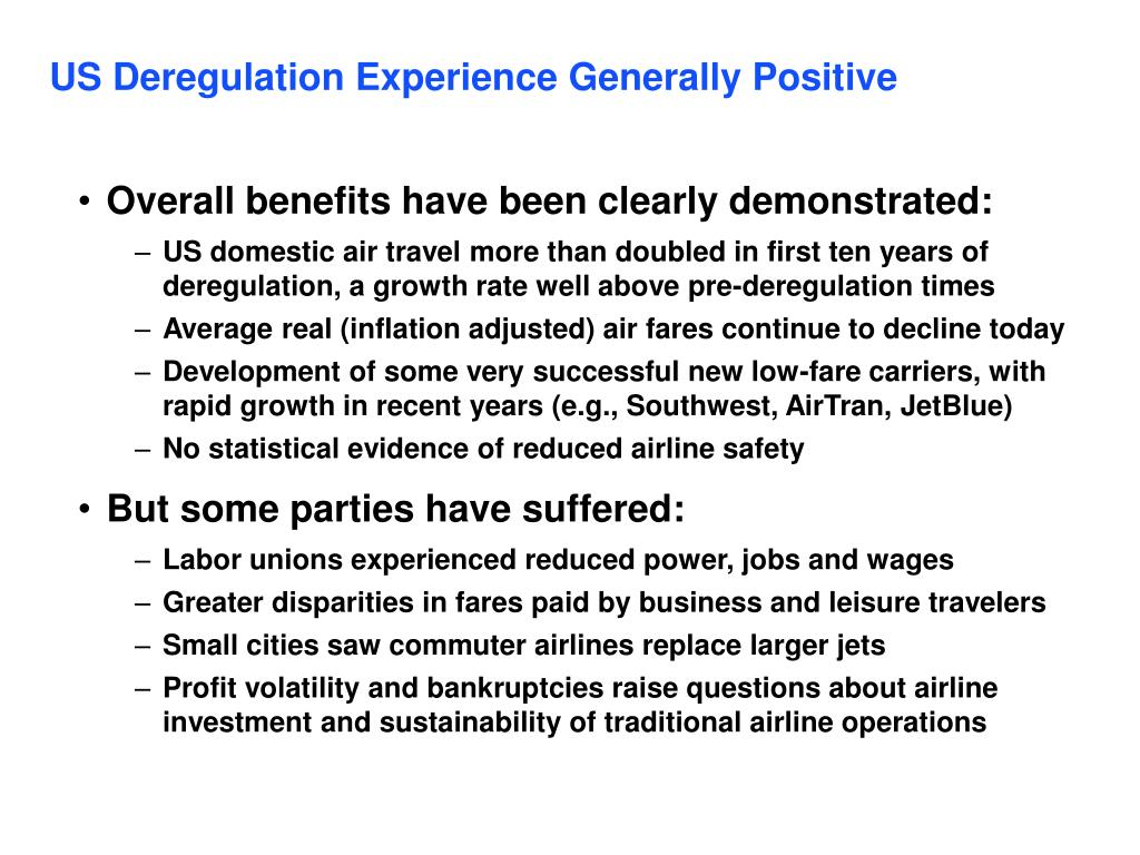 US Deregulation Experience Generally Positive