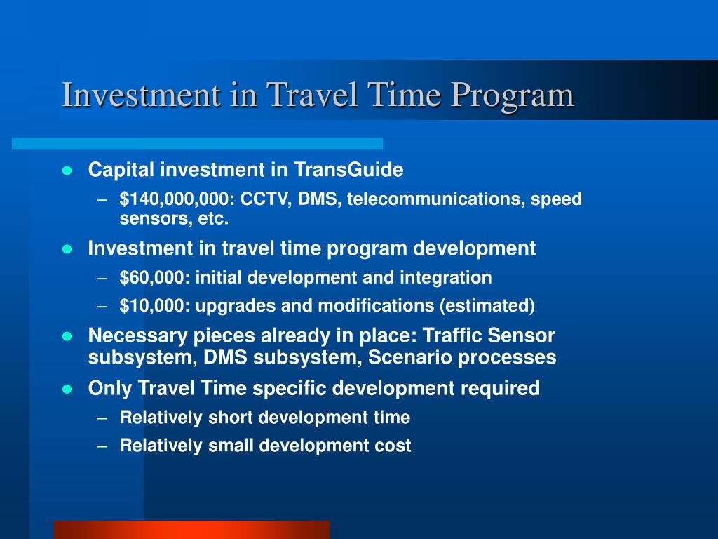 Investment in Travel Time Program