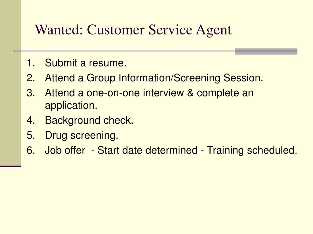 Wanted: Customer Service Agent