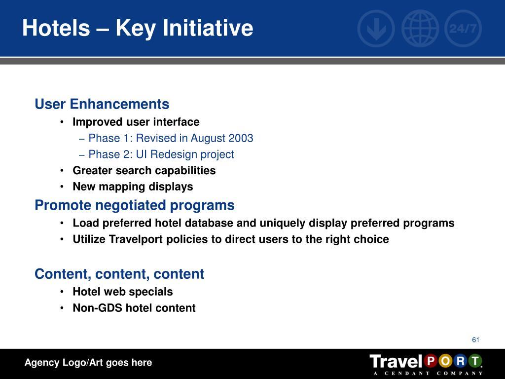 Hotels – Key Initiative