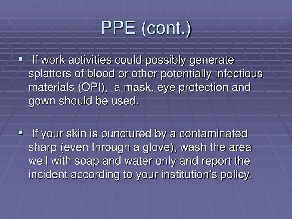 PPE (cont.)