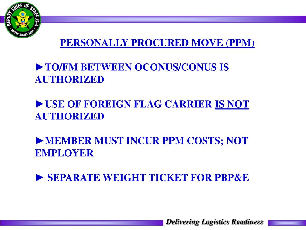 PERSONALLY PROCURED MOVE (PPM)