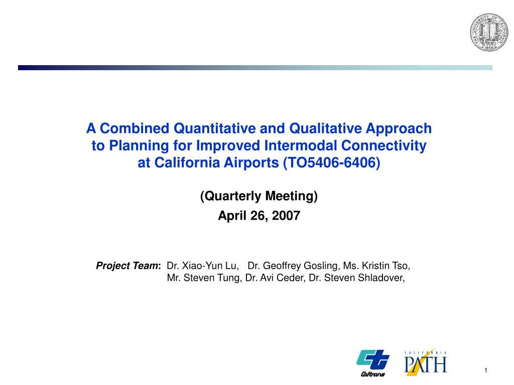 A Combined Quantitative and Qualitative Approach