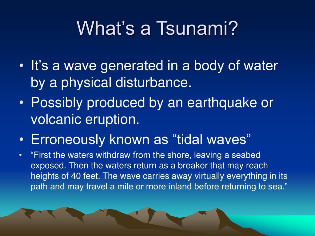 What's a Tsunami?