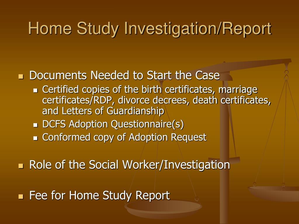 Home Study Investigation/Report