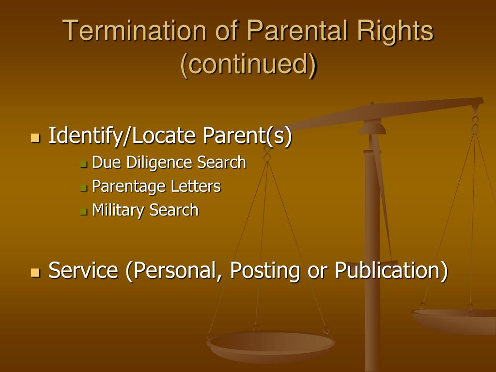 Termination of Parental Rights (continued)