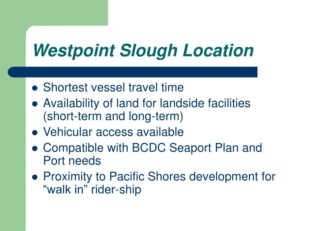 Westpoint Slough Location
