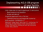 implementing acls ob program at your facility54