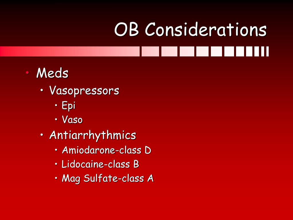 OB Considerations