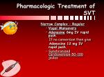 pharmacologic treatment of svt