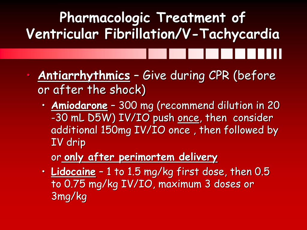 Pharmacologic Treatment of Ventricular Fibrillation/V-Tachycardia