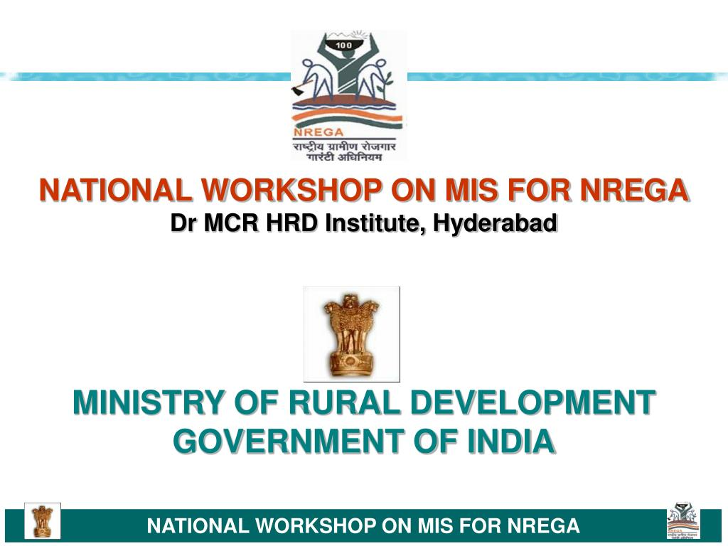 NATIONAL WORKSHOP ON MIS FOR NREGA