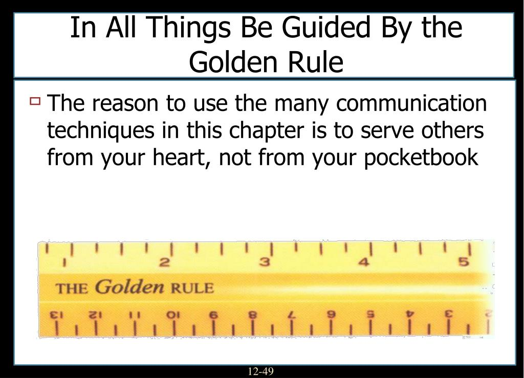In All Things Be Guided By the Golden Rule