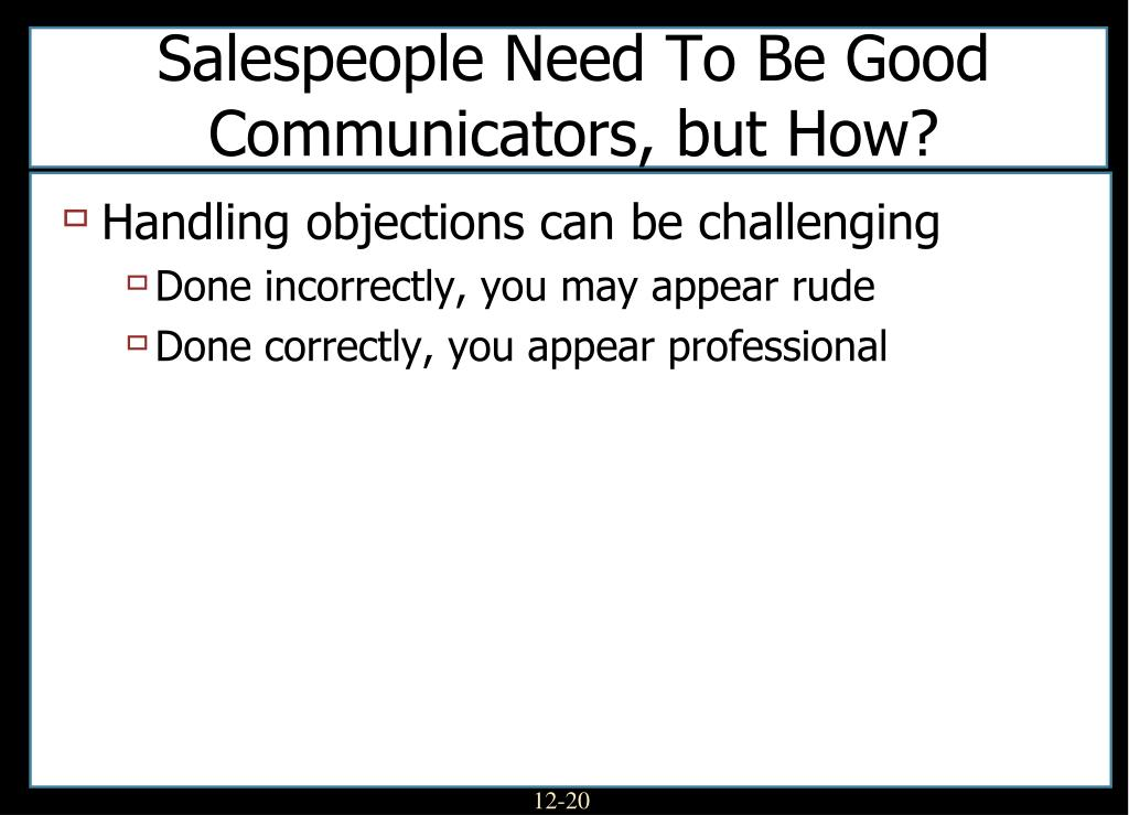 Salespeople Need To Be Good Communicators, but How?