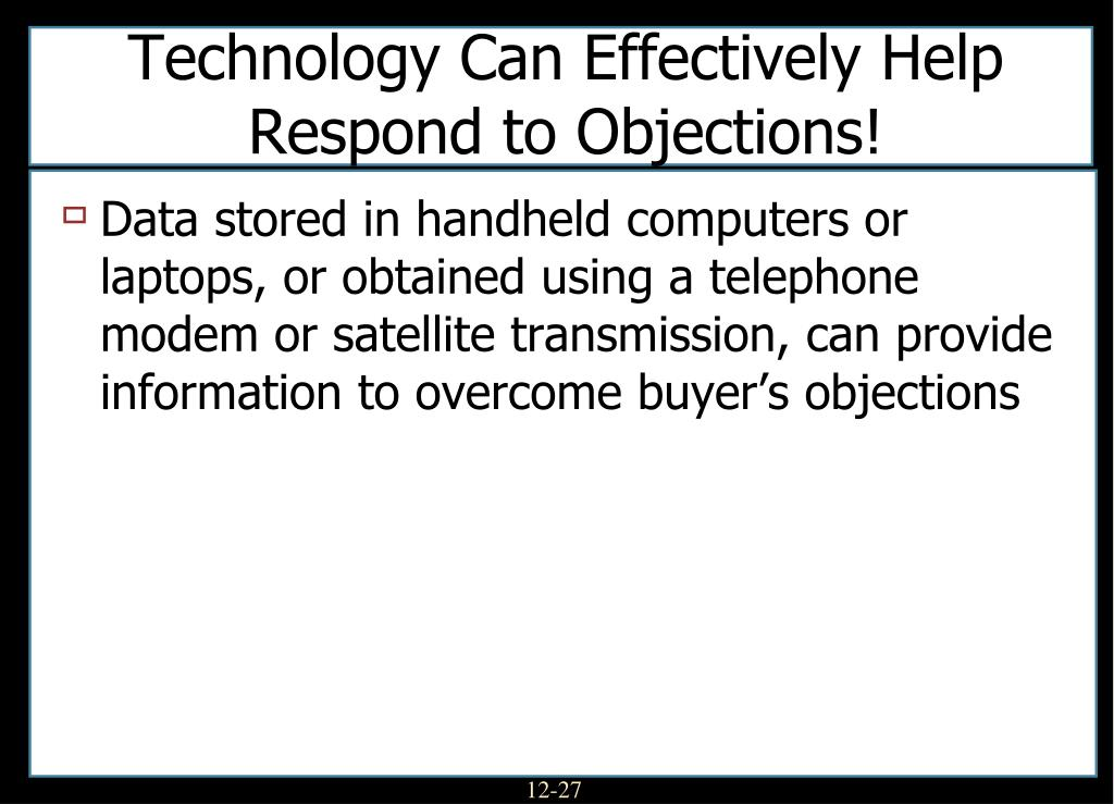 Technology Can Effectively Help Respond to Objections!