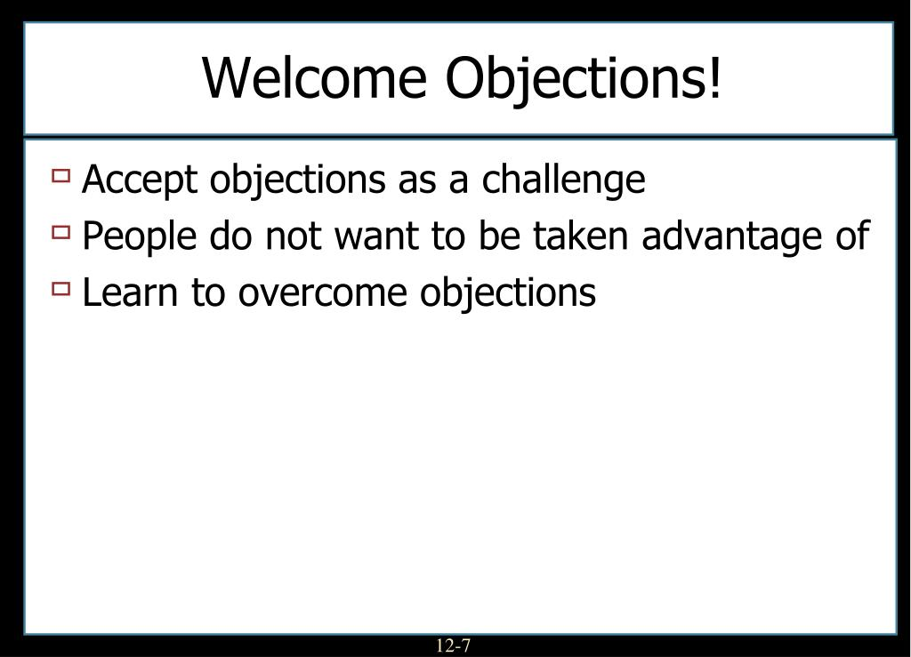 Welcome Objections!