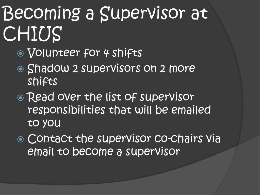 Becoming a Supervisor at CHIUS