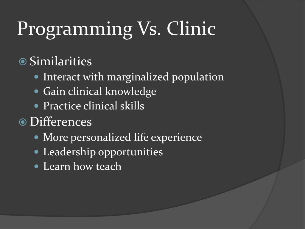 Programming Vs. Clinic