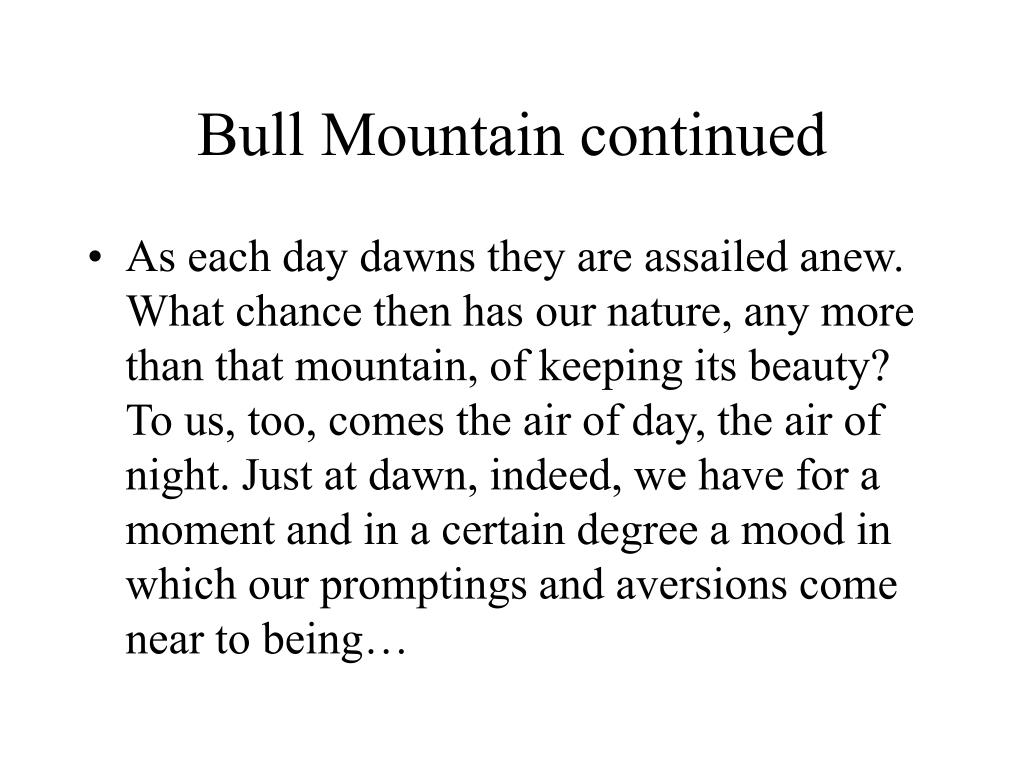 Bull Mountain continued