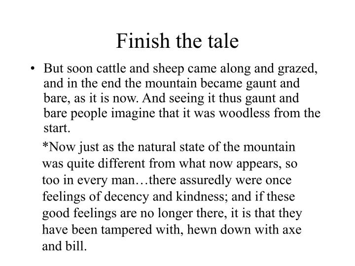 Finish the tale