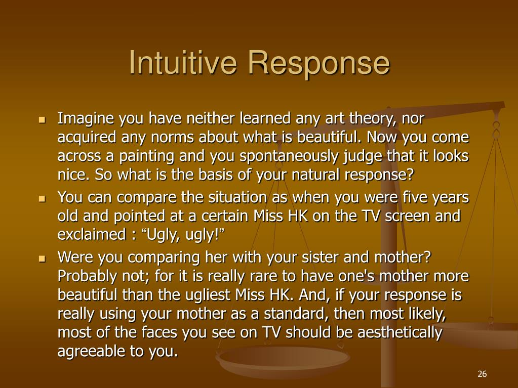 Intuitive Response