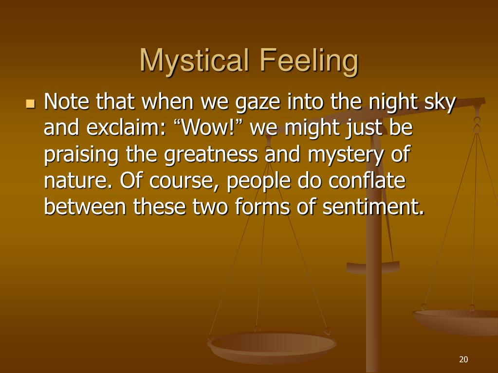 Mystical Feeling