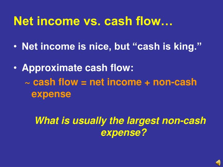 Net income vs. cash flow…