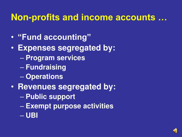 Non-profits and income accounts …