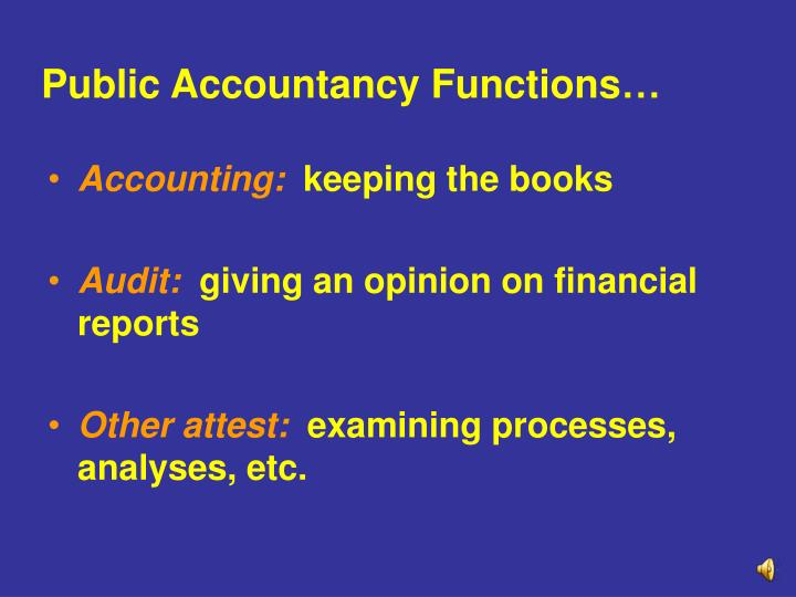 Public Accountancy Functions…