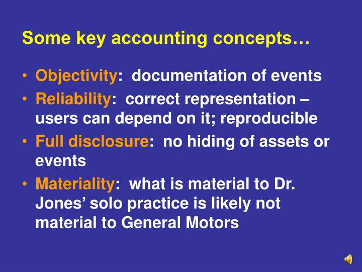 Some key accounting concepts…