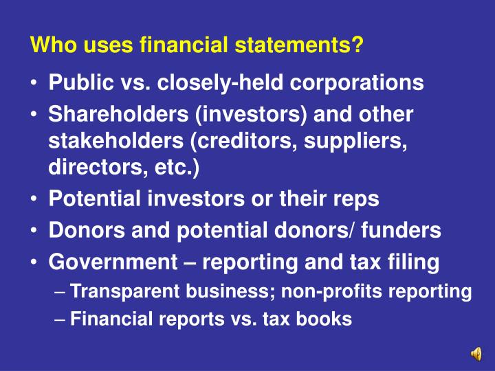 Who uses financial statements?