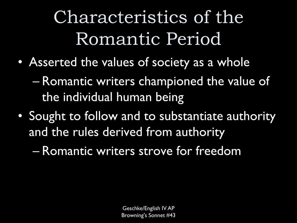 Characteristics of the Romantic Period