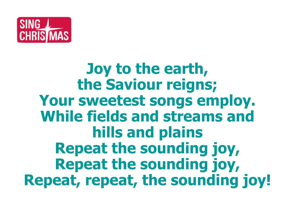 Joy to the earth,