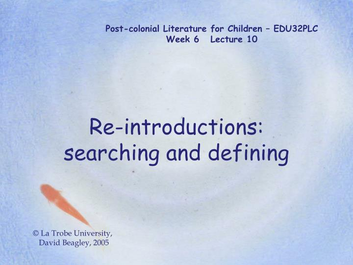Post colonial literature for children edu32plc week 6 lecture 10 l.jpg