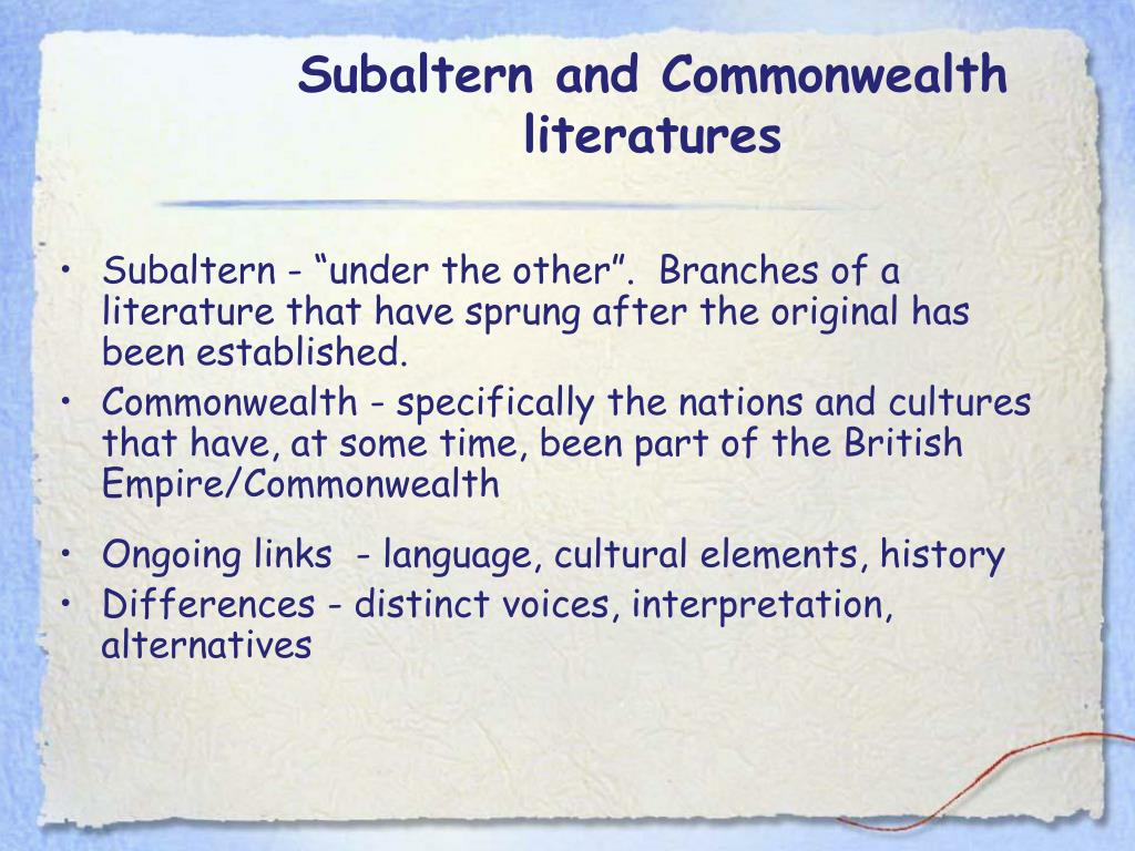 Subaltern and Commonwealth literatures