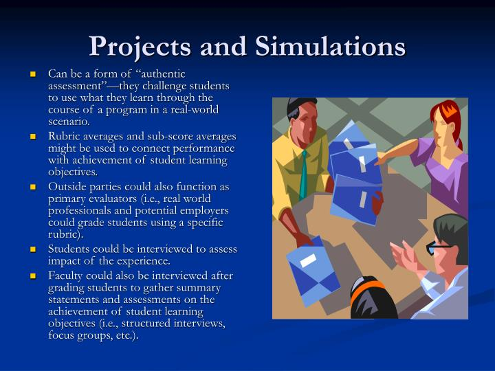 Projects and Simulations