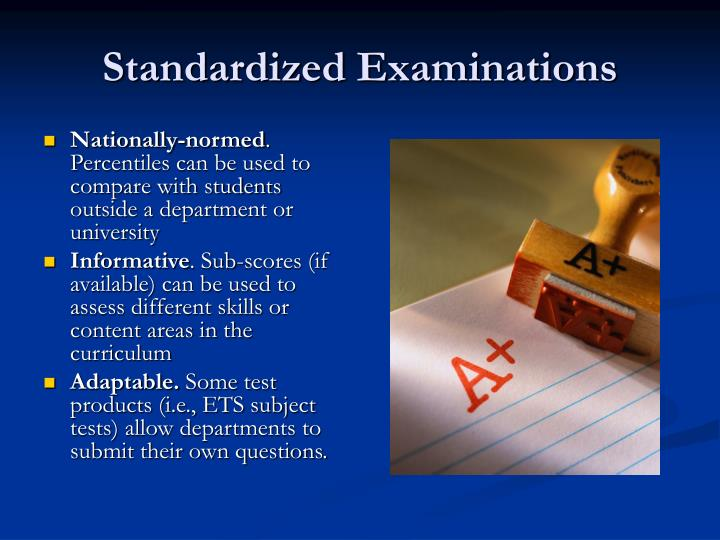Standardized Examinations