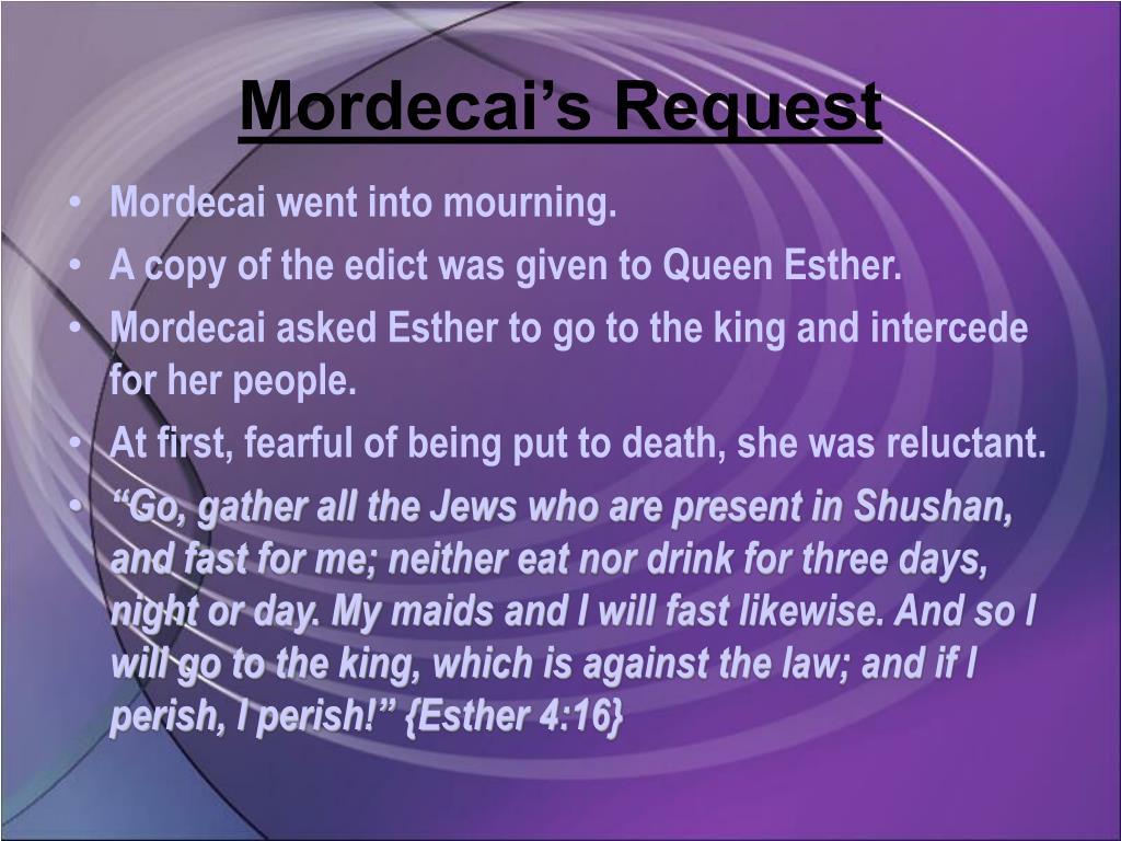 Mordecai's Request