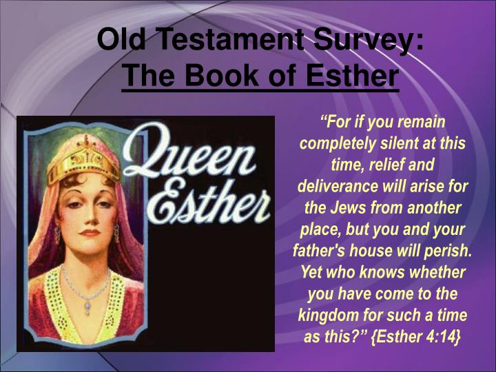 Old testament survey the book of esther