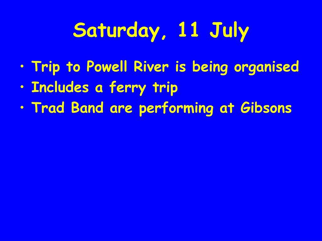 Saturday, 11 July