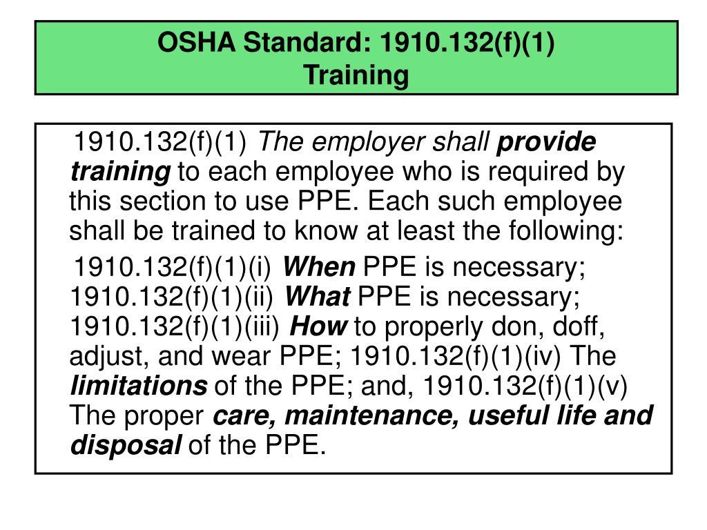 OSHA Standard: 1910.132(f)(1)