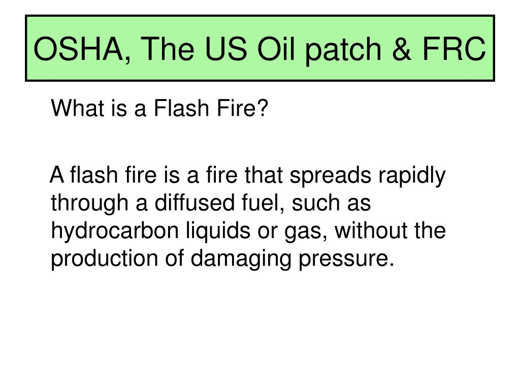 OSHA, The US Oil patch & FRC