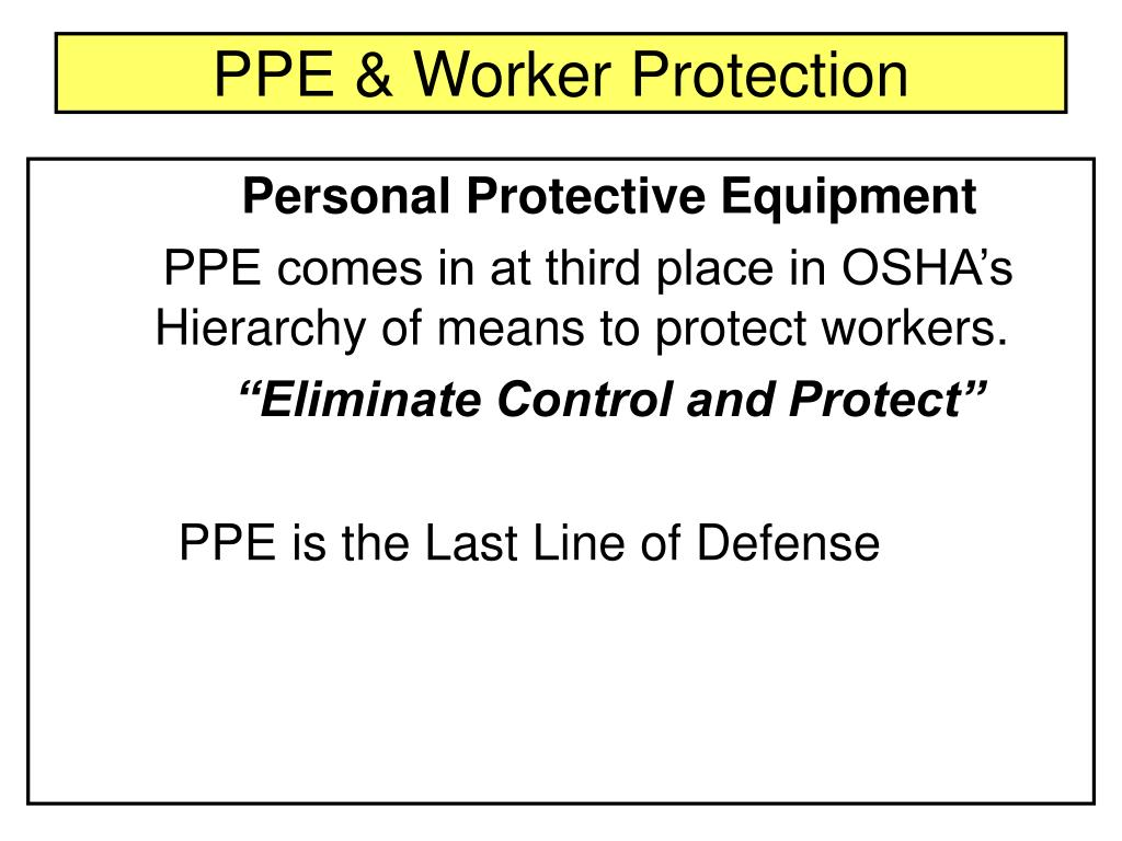 PPE & Worker Protection