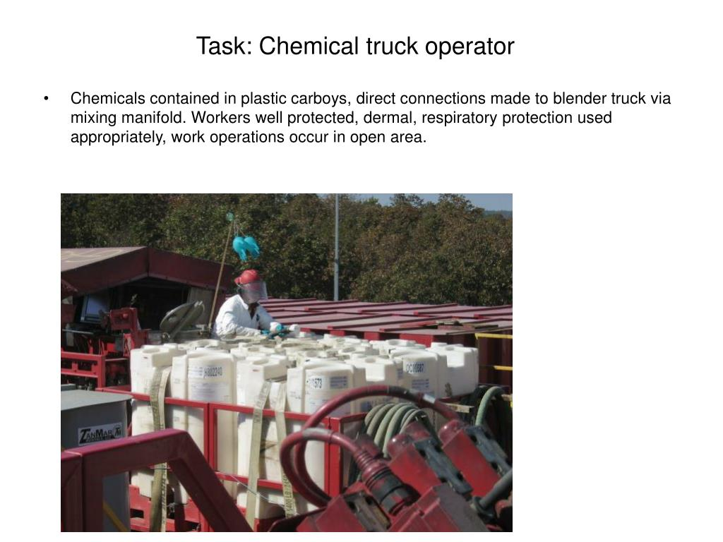 Task: Chemical truck operator
