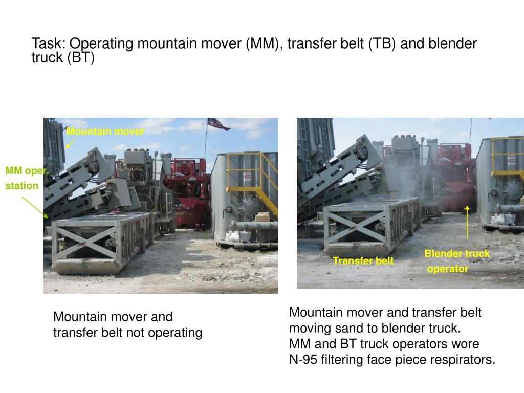 Task: Operating mountain mover (MM), transfer belt (TB) and blender truck (BT)