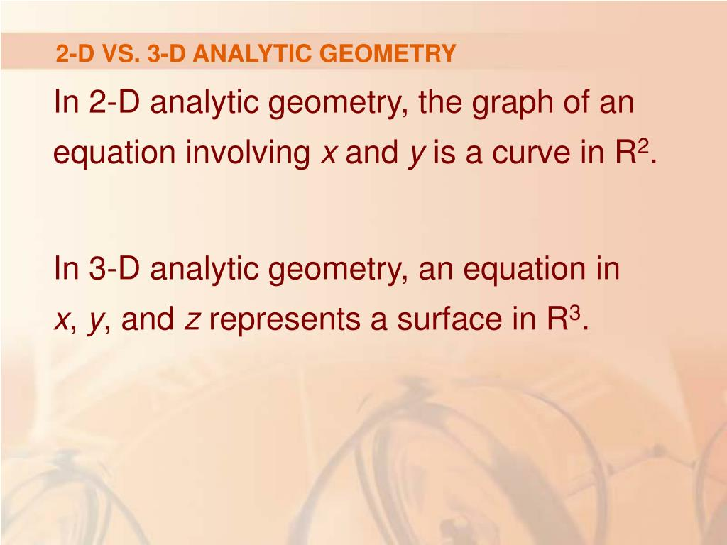 2-D VS. 3-D ANALYTIC GEOMETRY