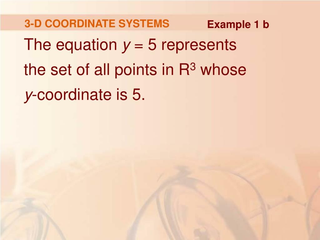 3-D COORDINATE SYSTEMS