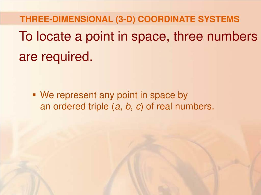 THREE-DIMENSIONAL (3-D) COORDINATE SYSTEMS